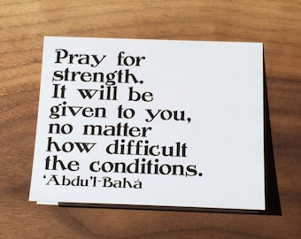Printable   Abdu'l-Bahá   Pray for Strength   Inspirational Quote Card   Digital File   INSTANT DOWNLOAD