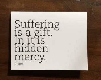 Printable | Rumi | Suffering is a Gift | Inspirational Quote Card | Digital File | INSTANT DOWNLOAD