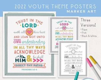 Trust in the Lord Posters for 2022 LDS Youth YW Theme! Eight sizes, Three Versions: Aqua, Pink, Black and White, Digital Download