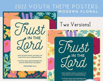 2022 LDS YW Youth Theme Posters 4.25x5.5, 4x6, 5x7, 8x10, 8.5x11, 11x17, 16x20, 20x30, Trust in the Lord, Proverbs [Digital Download]