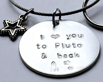 "Love Key Chain ""to the Moon and back"" personalized to go farther: Pluto, Mars, etc - you pick. Great anniversary gift."