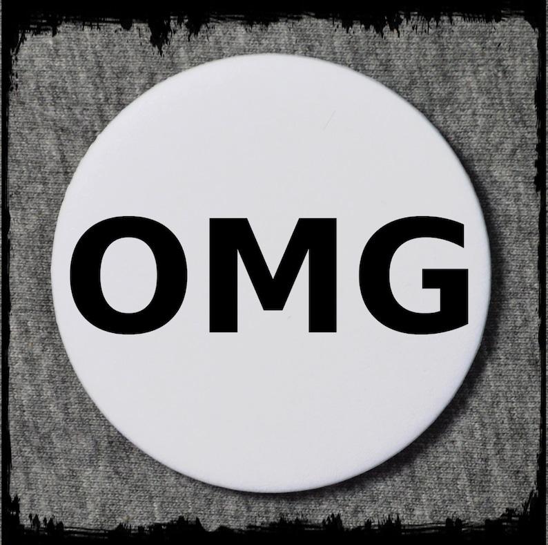 OMG pin badge