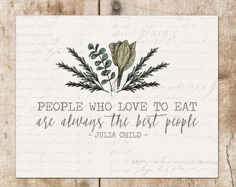Julia Child, People who love to eat, vintage inspired, kitchen art