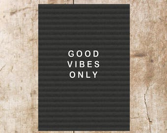Good Vibes Only Letterboard Print, Wall Print