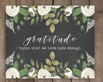 Gratitude turns what he have into enough, wall print, chalkboard print, farmhouse style