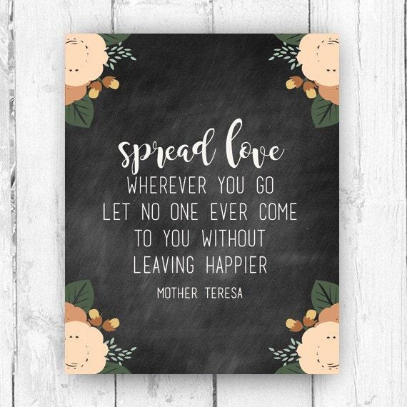 Spread Love Wherever You Go Mother Teresa Wall Print Etsy
