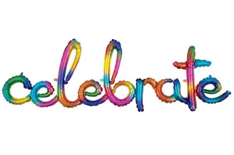Celebrate Balloon Banner Drive by Birthday Party Rainbow Graduation Celebrate Balloons Rainbow Birthday Banner Celebrate Banner