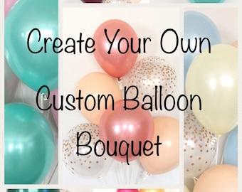 Custom Balloon Bouquet | Birthday Balloon Bouquet | Bridal Shower Balloon Bouquet | Custom Wedding Decor | Custom Balloons