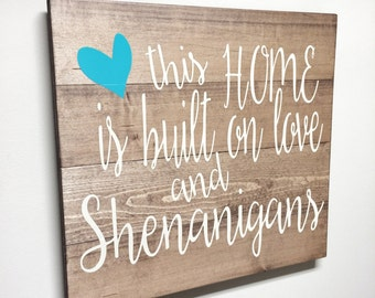 Rustic Sign, Rustic Quote, Rustic Decor, Farmhouse Decor, Rustic Nursery Decor, Wall Decor, Wooden this home is made on love - 24 x 22