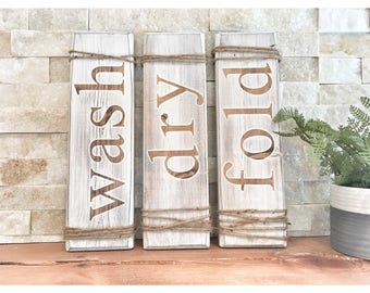 Set of Three Wash Dry Fold Signs, Laundry Signs, Wooden Signs, Rustic Decor, Farmhouse Decor, Laundry Decor, Rustic Home Decor, Hand Painted