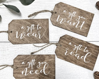 Minimalist Christmas Gift Tags- Set of 4 Wooden Gift Tags, Christmas Gift Tag, A gift you Want Need Wear Read, A Wooden Gift Tag for you