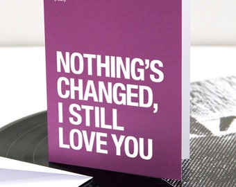 The Smiths | Morrissey themed – 'Nothing's Changed' Valentines Day / Anniversary card