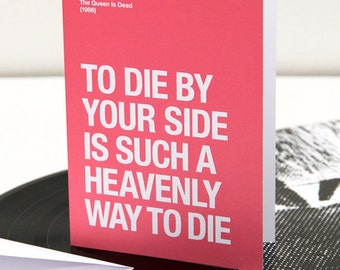 The Smiths | Morrissey themed – 'To Die By Your Side' Valentines Day / Anniversary card