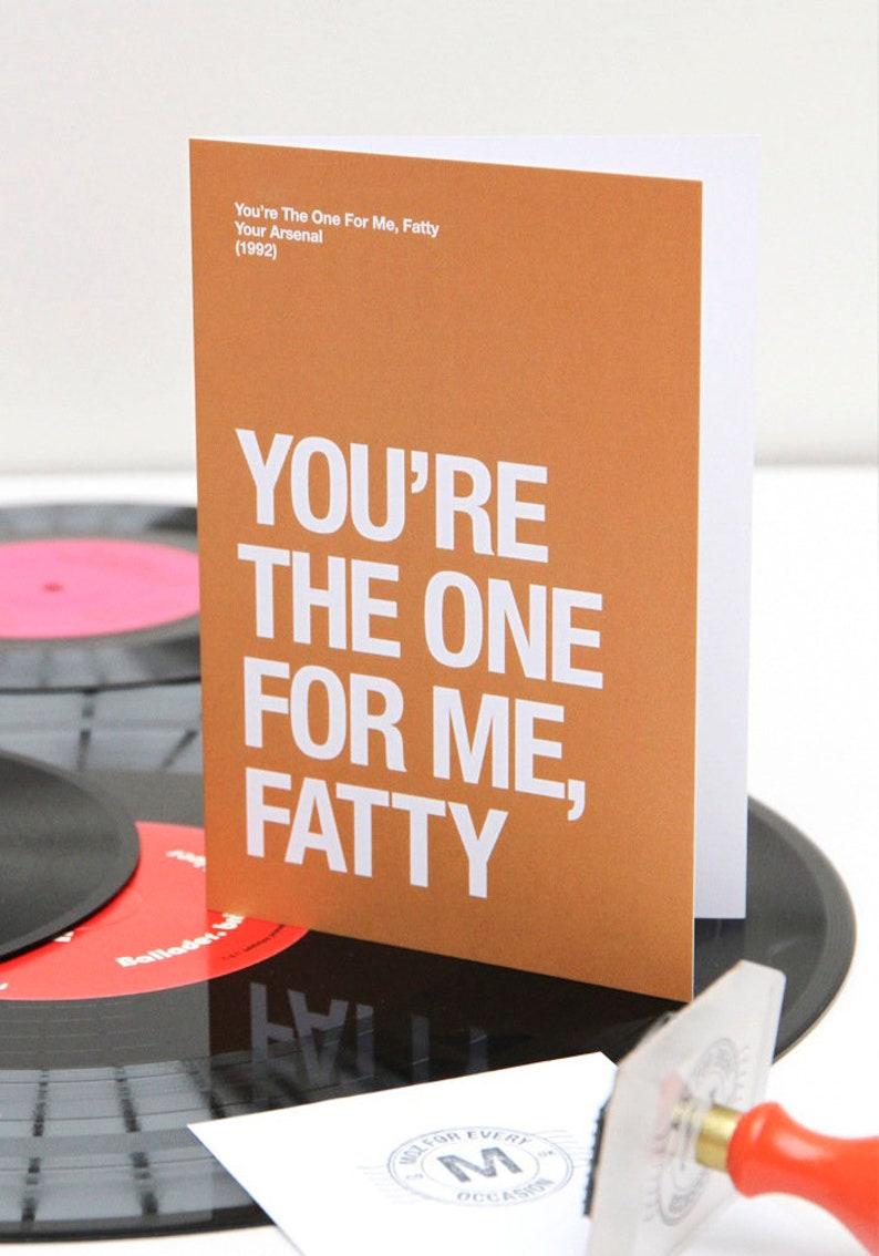 Morrissey themed  'You're The One For Me Fatty'  image 0