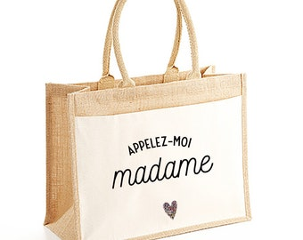 Tote bag just call me Madam