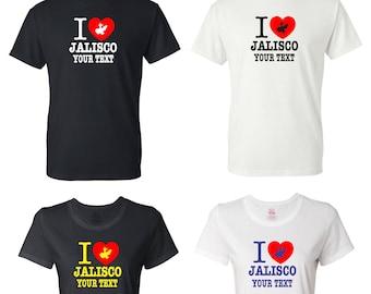 I Love Jalisco Mexico T-shirt with FREE custom text(optional)