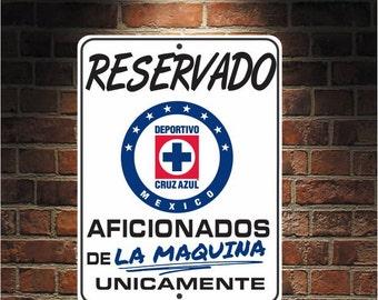 90389b53b Reservado Aficionados de LA MAQUINA Futbol Mexico Cruz Azul 9 x 12  Predrilled Aluminum Sign