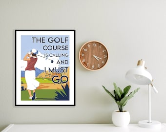 The Golf Course is Calling and I Must Go Poster Print, Golf Pro Shop Decor, LPGA Art, Iconic Lady Golfer Art Print, Vintage Golf Poster