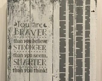 Braver Stronger Smarter Pallet Wood Wall Sign