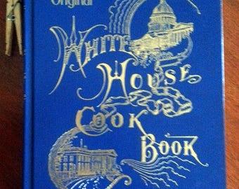 The Original White House Cook Book