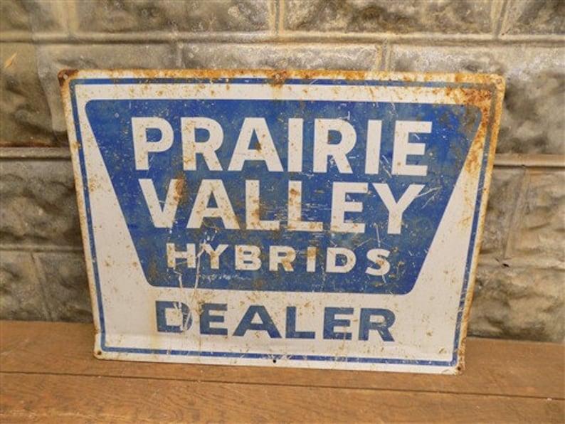 Prairie Valley Hybrids Dealer Sign, Vintage Metal Seed Feed Advertising  Sign, Vintage Sign, Farm Sign, Feed Seed Sign, Farm Advertising
