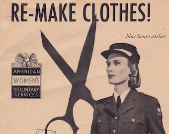 PDF Reproduction - 1940s - Remake Clothes - Repurposed Clothing Sewing Booklet - WW2 Sewing and Thrift - Upcycling Recycle Clothing