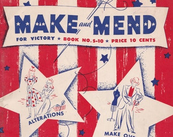 PDF Reproduction - 1942 - Make and Mend for Victory -  Sewing Booklet - WW2 Sewing and Thrift - Upcycling Recycle Clothing