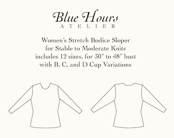 Women's Bodice Sloper for Stretch Fabrics With B, C, and D Cup Sizes- Tiled + Copyshop Files - PDF Format - Pattern Fitting and Drafting Aid