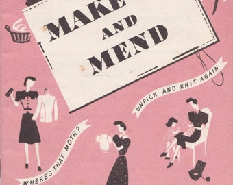 PDF Reproduction - 1943 - Make Do and Mend booklet - WW2 Fashions and Conservation of Resources, Thrift Sewing
