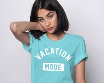 Vacation Tshirt, Vacay Shirt, Beach Tshirt, Holiday Tshirt, Beach Shirt, Graphic Tees, Vacation Mode Shirt, Summer Tees