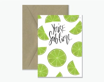 You're Sublime Pun Greeting Card | Funny Gift Card |