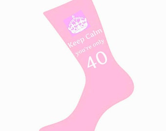 Womens Keep Calm Youre Only 40 Socks A Fun Unique 40th Birthday Gift Idea For Wife Mum Mother Daughter Sister Various Colours