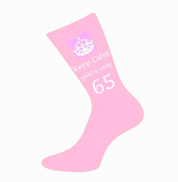 Womens Keep Calm Youre Only 65 Socks A Fun Unique