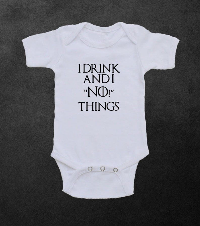 Game Of Thrones Onesie Bodysuit Shirt Baby Shower Gift Drink And Know Things