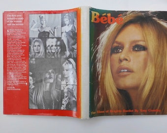 Bebe The Films of Brigitte Bardot by Tony Crawley 1979 edition