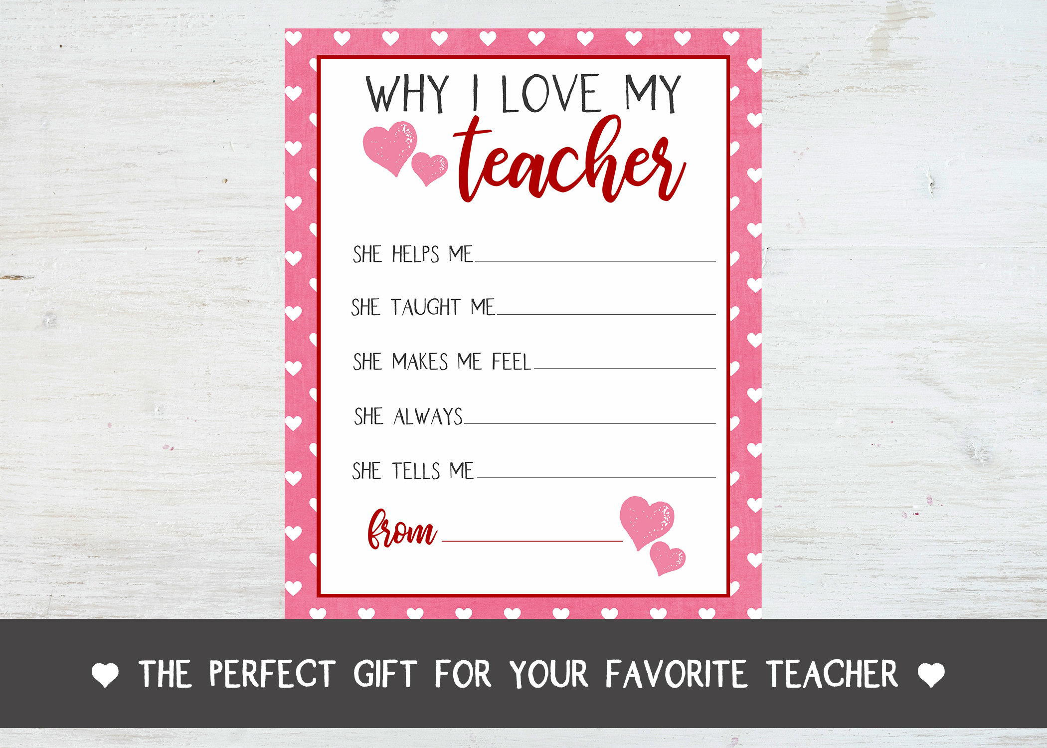 Why I Love My Teacher Appreciation Printable Set, Valentine's Teacher, Fill  in Blank Printable, Teacher Appreciation or Valentine's Day Gift