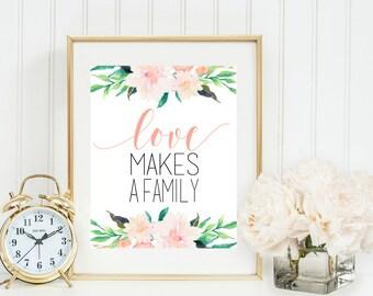 Adoption Printable, Love Makes a Family, Peach & Coral nursery art, adoption decor, adoption wall art, floral, Gray Frames digital print