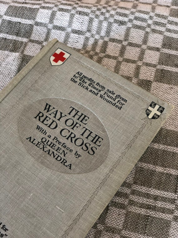 Antique book 1915 The Way of the Red Cross hardcover English