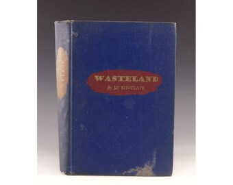 First Edition - Wasteland by Jo Sinclair - Signed by author 13 February 1946