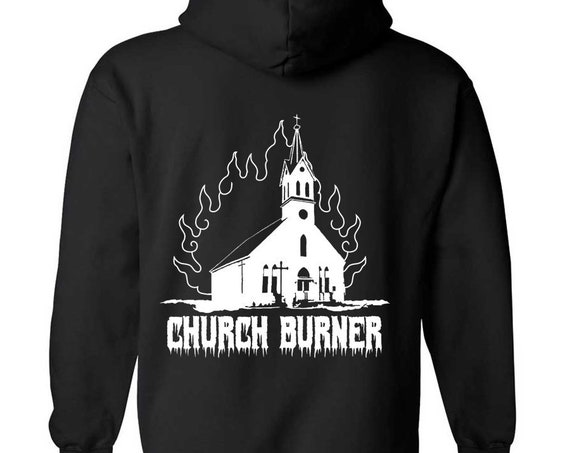 Church Burner ZIP UP Hoodie