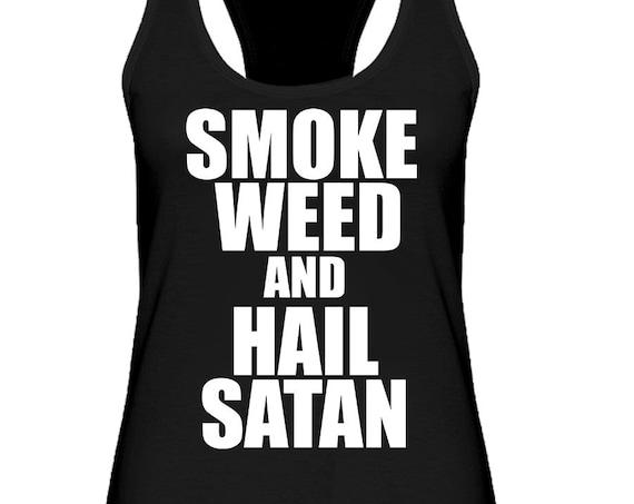 Smoke Weed and Hail Satan - Women's Racerback Tank