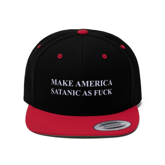 Make America Satanic As Fuck Flat Bill Hat