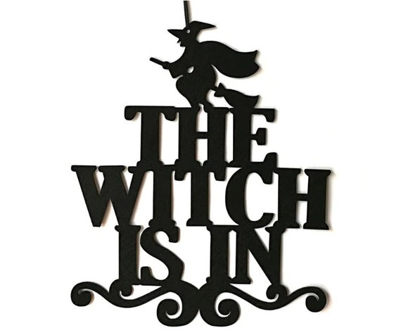 The Witch Is In - Hanging Sign