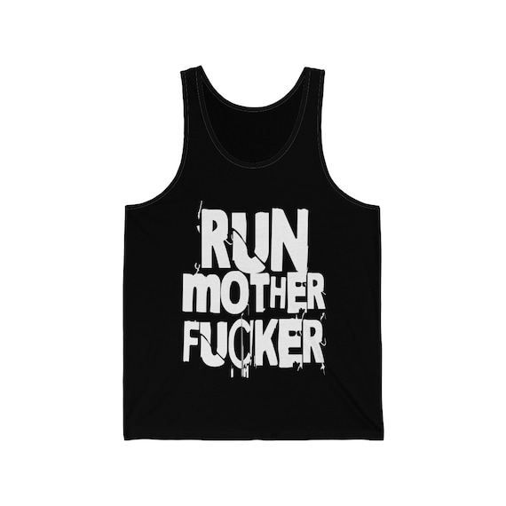 Run Mother Fucker Jersey Tank