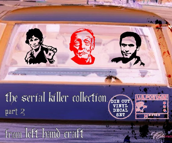 Serial Killer Collection Part 2: - Vinyl Decal / Sticker Pack ft. Richard Ramirez,  Albert Fish, and Ted Bundy