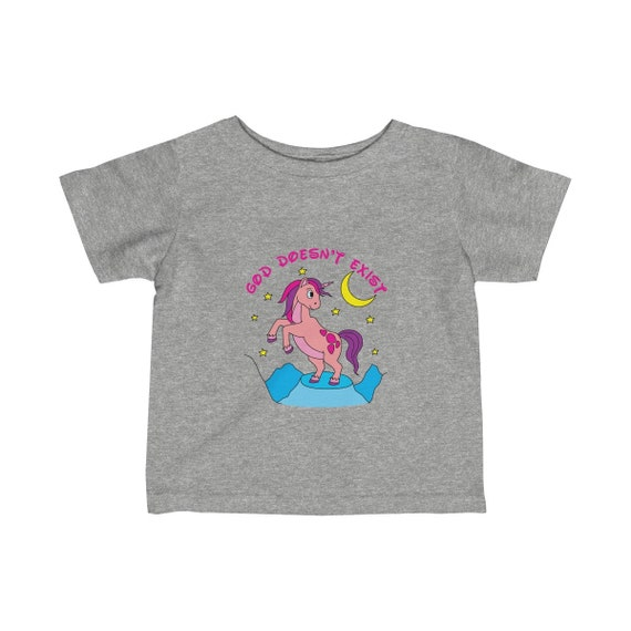 God Doesn't Exist Unicorn Infant Fine Jersey Tee