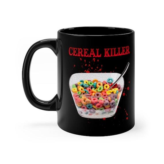 Cereal Killer black coffee mug 11oz
