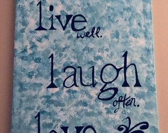 Live Love laugh Painting