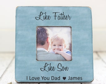 Dad Gift From Son Personalized Picture Frame Like Father Like Son Quote