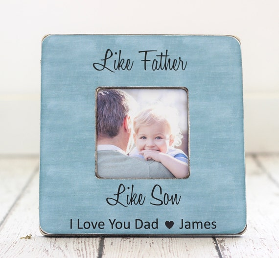 Dad Gift From Son Personalized Picture Frame Like Father Like Etsy